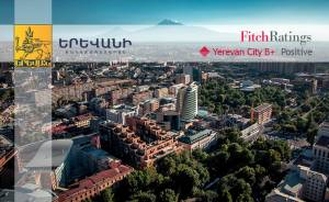 Fitch Ratings increases Yerevan rating